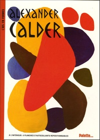 Sylvie Delpech et Caroline Leclerc - Alexander Calder.