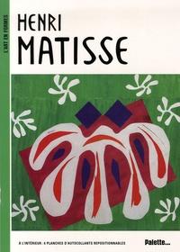 Sylvie Delpech et Caroline Leclerc - Henri Matisse.