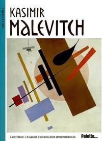 Sylvie Delpech et Caroline Leclerc - Kasimir Malevitch.