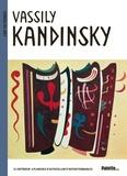 Sylvie Delpech et Caroline Leclerc - Vassily Kandinsky.