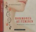 Sylvie Demers - Hormones au féminin - CD MP3.