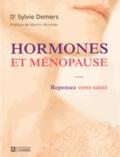 Sylvie Demers - Hormones et ménopause - Repensez votre santé.