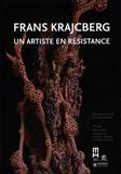 Sylvie Depondt et Claude Mollard - Frans Krajcberg - Un artiste en résistance.