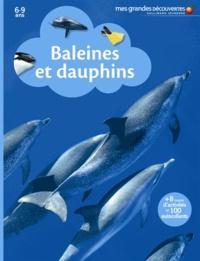 Sylvie Deraime et Cléa Blanchard - Baleines et dauphins.