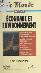 Sylvie Deraime et  Collectif - Économie et environnement.