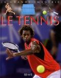 Sylvie Deraime et Jack Delaroche - Le tennis.