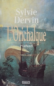 Sylvie Dervin - L'Orichalque.