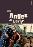 Sylvie Deshors - Anges de Berlin.