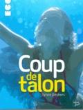 Sylvie Deshors - Coup de talon.