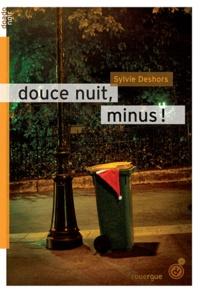 Sylvie Deshors - Douce nuit, minus !.