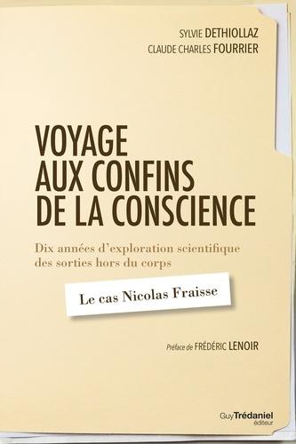 Voyage aux confins de la conscience - Dix années d'exploration scientifique des sorties hors du corps - Format ePub - 9782813213938 - 13,99 €