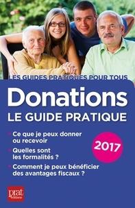 Sylvie Dibos-Lacroux - Donations : le guide pratique.