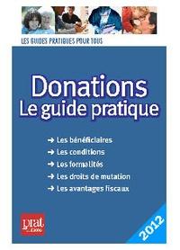Sylvie Dibos-Lacroux - Donations - Le guide pratique 2012.