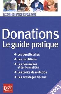Donations- Le guide pratique 2013 - Sylvie Dibos-Lacroux pdf epub