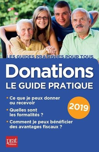 Donations. Le guide pratique  Edition 2019