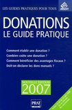 Sylvie Dibos-Lacroux - Donations - Le guide pratique 2007.