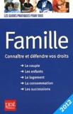 Sylvie Dibos-Lacroux et Emmanuelle Vallas-Lenerz - Famille - Connaître et défendre vos droits.