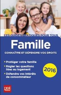 Sylvie Dibos-Lacroux et Emmanuèle Vallas-Lenerz - Famille - Connaître et défendre vos droits.