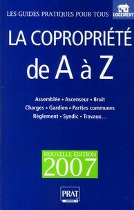 Téléchargez des ebooks gratuits au format pdb La copropriété de A à Z 9782858909681 par Sylvie Dibos-Lacroux, Emmanuèle Vallas-Lenerz