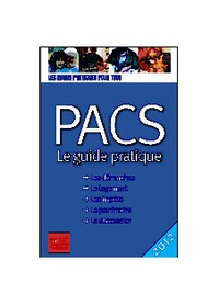 Sylvie Dibos-Lacroux - PACS - Le guide pratique.