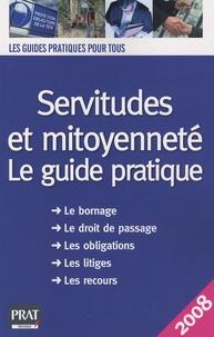 Servitudes et mitoyenneté - Le guide pratique.pdf