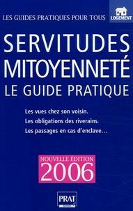 Livres à télécharger gratuitement sur l'électronique pdf Servitudes et mitoyenneté  - Le guide pratique in French