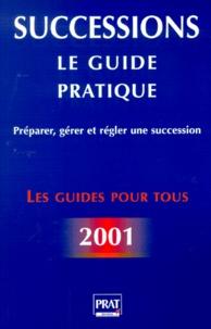 Téléchargements ebooks mp3 Successions 2001  - Le guide pratique