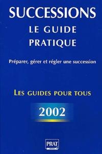 Téléchargez des ebooks pour iphone 4 Successions 2002  - Le guide pratique DJVU MOBI PDB (Litterature Francaise) par Sylvie Dibos-Lacroux 9782858905478