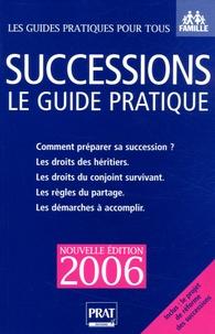 Lire des livres en ligne gratuitement sans téléchargement ou inscription Successions 2006  - Le guide pratique en francais