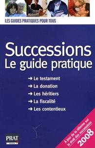 Sylvie Dibos-Lacroux - Successions 2008 - Le guide pratique.