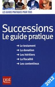 Livres à télécharger gratuitement pour kindle Successions 2012  - Le guide pratique ePub FB2 par Sylvie Dibos-Lacroux in French 9782809502848