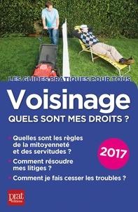 Sylvie Dibos-Lacroux et Emmanuèle Vallas-Lenerz - Voisinage, quels sont mes droits ?.