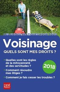 Sylvie Dibos-Lacroux et Emmanuelle Vallaz-Lenerz - Voisinage, quels sont mes droits ?.