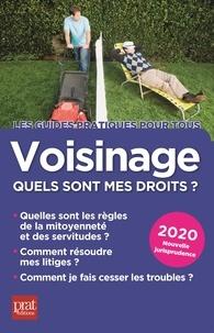 Sylvie Dibos-Lacroux et Emmanuèle Vallas-Lenerz - Voisinage : quels sont mes droits ?.