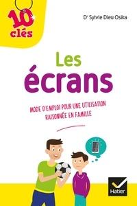 Ebooks téléchargeables gratuitement Les écrans  - Mode d'emploi pour une utilisation raisonnée en famille