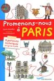 Sylvie Dodeller - Promenons-nous à Paris - 9 parcours historiques pour grands et petits.