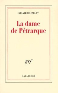 Sylvie Doizelet - La dame de Pétrarque.