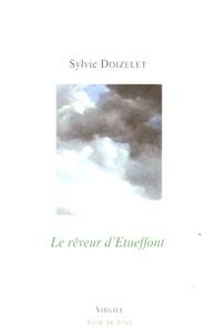 Sylvie Doizelet - Le rêveur d'Etueffont.