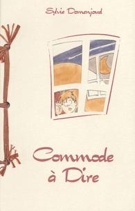 Sylvie Domenjoud et Cédric Bondonnat - Commode à dire.