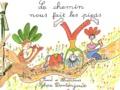 Sylvie Domenjoud - Le chemin nous fait les pieds - Saint-Jacques-de-Compostelle.