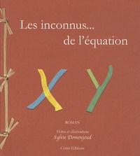 Sylvie Domenjoud - Les inconnus... de l'équation.