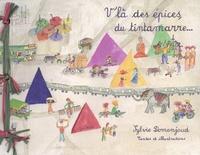 Sylvie Domenjoud - V'la des épices, du tintamarre....