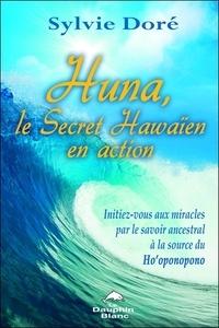 Alixetmika.fr Huna, le secret hawaïen en action - Initiez-vous aux miracles par le savoir ancestral à la source du Ho'oponopono Image