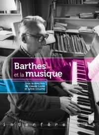 Sylvie Douche et Claude Coste - Barthes et la musique.
