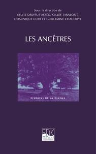 Sylvie Dreyfus Asséo et Gilles Tarabout - Les Ancêtres.