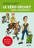 Sylvie Droulans - Le zéro déchet sans complexe !.
