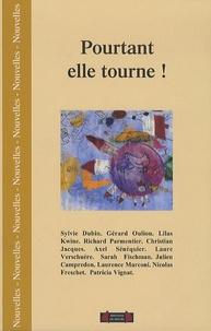 Sylvie Dubin et Gérard Oulion - Pourtant elle tourne !.