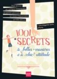 Sylvie Dumon-Josset - 1001 secrets de belles manières et de chic attitude.