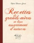 Sylvie Dumon-Josset - Recettes de grands-mères et leur assortiment d'astuces.