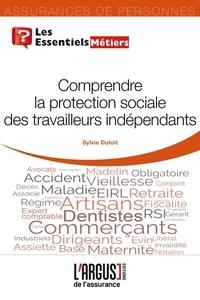 Sylvie Dutoit - Comprendre la protection sociale des travailleurs indépendants.